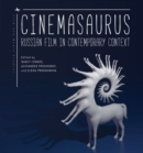 Image for Cinemasaurus  : Russian film in contemporary context