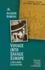 Image for Voyage into savage Europe  : a declining civilization