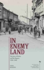 Image for In enemy land  : the Jews of Kielce and the region, 1939-1946