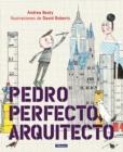 Image for Pedro Perfecto, arquitecto / Iggy Peck, Architect