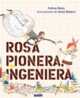 Image for Rosa Pionera, ingeniera / Rosie Revere, Engineer