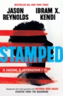 Image for Stamped: el racismo, el antirracismo y tu / Stamped: Racism, Antiracism, and You: A Remix of the National Book Award-winning Stamped from the Beginning