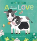Image for A Little Love : A Cuddle Close Book