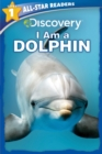 Image for Discovery All Star Readers: I am a Dolphin Level 1