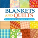Image for Blankets and Quilts Stress-free Coloring Adult Coloring for Relaxation
