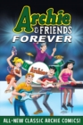 Image for Archie & friends forever