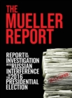Image for The Mueller Report : Report On The Investigation Into Russian Interference In The 2016 Presidential Election