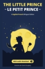 Image for Le petit prince - The Little Prince + audio download : (English - French) Bilingual Edition