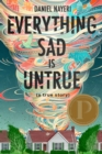 Image for Everything Sad Is Untrue