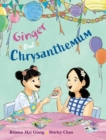 Image for Ginger and Chrysanthemum
