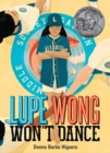 Image for Lupe Wong Won't Dance