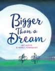 Image for Bigger Than a Dream