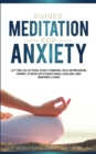 Image for Guided Meditation for Anxiety : Letting Go of Pain, Over-Thinking, OCD, Depression, Worry, Stress With Emotional Healing and Inspired Living