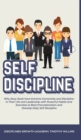 Image for Self Discipline : Why Navy Seals have Extreme Ownership and Discipline in Their Life and Leadership with Powerful Habits and Exercises to Beat Procrastination and Develop Daily Self Discipline