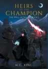 Image for Heirs of the Champion : The Well of Magic, Book 1