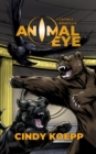 Image for Animal Eye : a GameLit Adventure