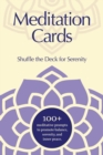 Image for Meditation Cards : A Mindfulness Deck of Flashcards Designed for Inner-Peace and Serenity