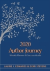 Image for 2020 Author Journey : Weekly Planner & Success Guide