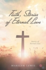 Image for Faith, Stories of Eternal Love
