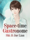 Image for Space-time Gastronome