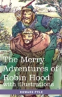 Image for The Merry Adventures of Robin Hood : of Great Renown in Nottinghamshire