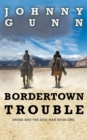 Image for Bordertown Trouble