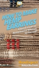 Image for How to Make Hemp Earrings : A Quick Guide on Hemp Jewelry Knotting for Earrings