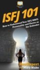 Image for Isfj 101 : How to Understand Your ISFJ MBTI Personality and Thrive as the Defender