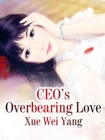 Image for CEO's Overbearing Love