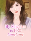 Image for My Neighbor Is Ceo