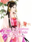 Image for Slave to Empress: One Night Bride
