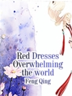 Image for Red Dresses Overwhelming the world