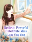Image for Rebirth: Powerful Substitute Miss