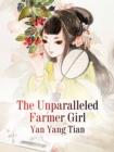 Image for Unparalleled Farmer Girl