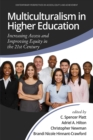 Image for Multiculturalism in Higher Education: Increasing Access and Improving Equity in the 21st Century