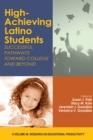 Image for High-Achieving Latino Students: Successful Pathways Toward College and Beyond
