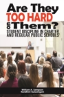 Image for Are They Too Hard on Them? Student Discipline in Charter and Regular Public Schools