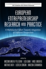 Image for European Entrepreneurship Research and Practice: A Multifaceted Effort Towards Integration of Different Perspectives