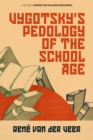 Image for Vygotsky's Pedology of the School Age