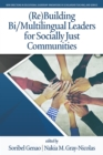 Image for (Re)Building Bi/Multilingual Leaders for Socially Just Communities