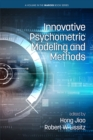 Image for Innovative Psychometric Modeling and Methods