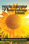 Image for Positive Leadership for Flourishing Schools