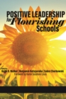 Image for Positive Leadership For Flourishing Scho