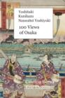 Image for Yoshitaki Kunikazu Nansuitei Yoshiyuki 100 Views of Osaka