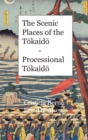 Image for The Scenic Places of the Tokaido - Processional Tokaido : Hardcover