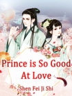 Image for Prince is So Good At Love