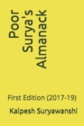 Image for Poor Surya's Almanack : First Edition (2017-19)