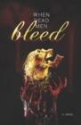 Image for When Dead Men Bleed