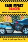 Image for Rear Impact Danger: Warning - Auto Passengers & Driver Beware!