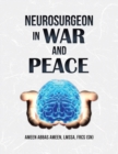 Image for Neurosurgeon in war and peace